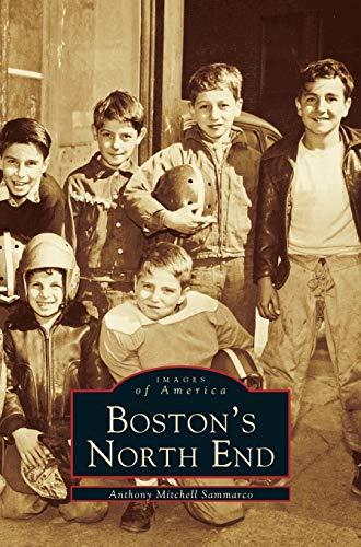 Boston's North End: Anthony Mitchell Sammarco