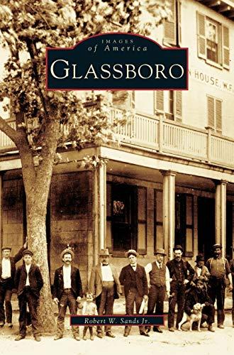 Glassboro (Hardback or Cased Book): Sands, Robert W.