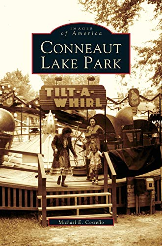 9781531622350: Conneaut Lake Park