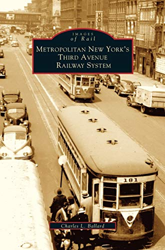 9781531622541: Metropolitan New York's Third Avenue Railway System