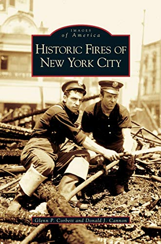 9781531622916: Historic Fires of New York City