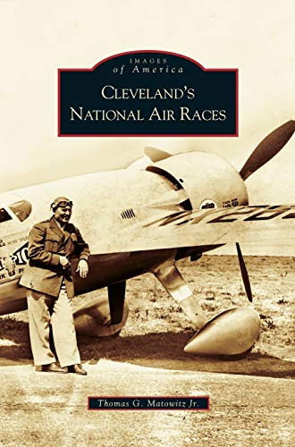 9781531623906: Cleveland's National Air Races