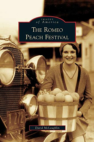 9781531624361: Romeo Peach Festival