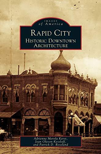 9781531624989: Rapid City: Historic Downtown Architecture