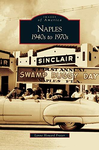 9781531625689: Naples: 1940s to 1970s