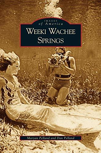9781531625757: Weeki Wachee Springs