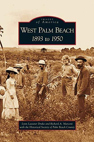 9781531625948: West Palm Beach: 1893 to 1950