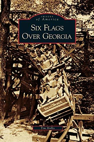 9781531626563: Six Flags Over Georgia