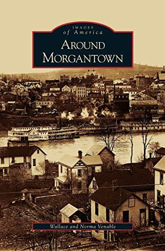 9781531626808: Around Morgantown