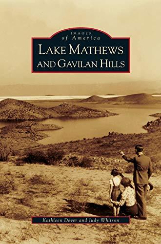 9781531629304: Lake Mathews and Gavilan Hills