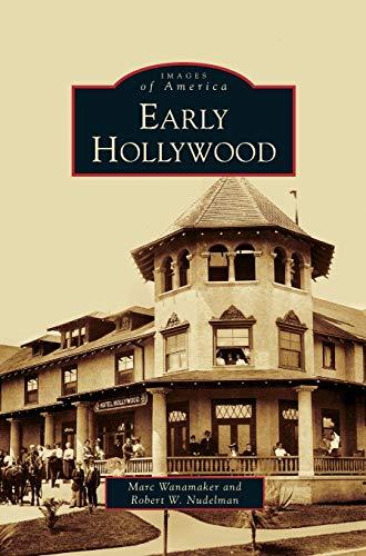 Early Hollywood: Marc Wanamaker