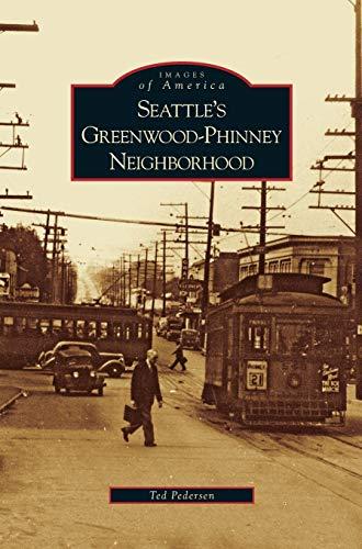 Seattle's Greenwood-Phinney Neighborhood: Ted Pedersen