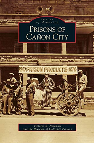 9781531629922: Prisons of Canon City
