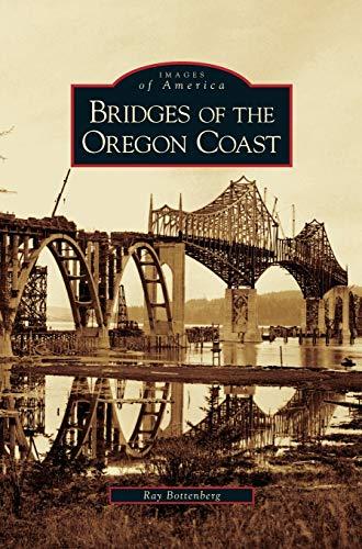 9781531630065: Bridges of the Oregon Coast