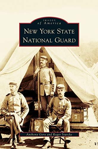 New York State National Guard: Gero, Anthony; Sturcke, Roger