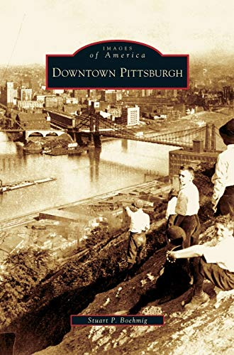 9781531631437: Downtown Pittsburgh