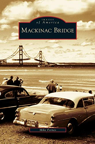 9781531631642: Mackinac Bridge