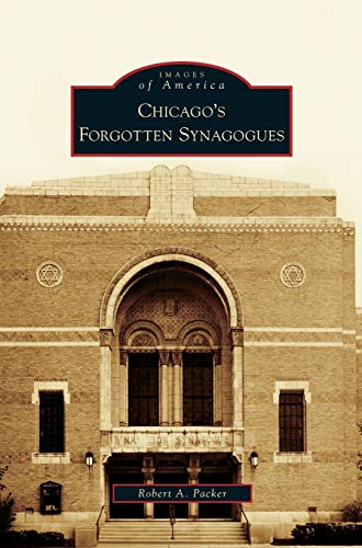 9781531632083: Chicago's Forgotten Synagogues