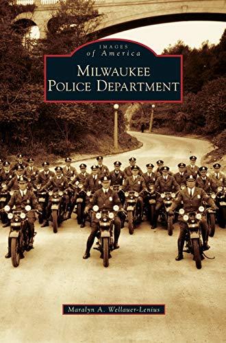 Milwaukee Police Department: Maralyn A Wellauer-Lenius
