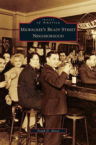 9781531632250: Milwaukee's Brady Street Neighborhood