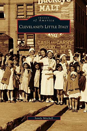 9781531632571: Cleveland's Little Italy