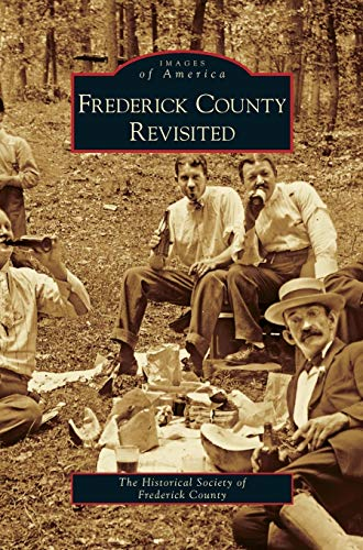 9781531632953: Frederick County Revisited