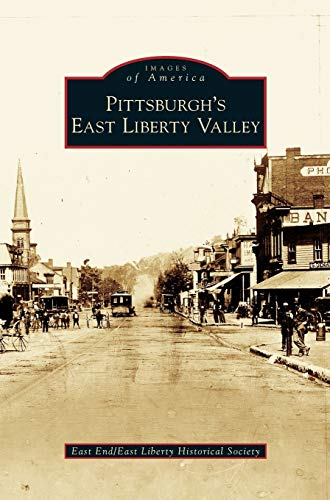 9781531634803: Pittsburgh's East Liberty Valley