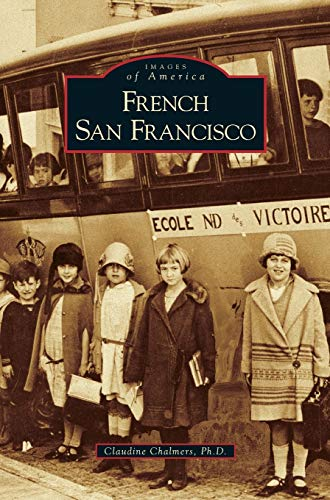 9781531635473: French San Francisco
