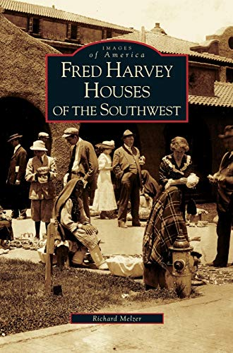 9781531635923: Fred Harvey Houses of the Southwest