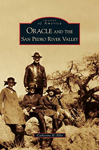 9781531636005: Oracle and the San Pedro River Valley