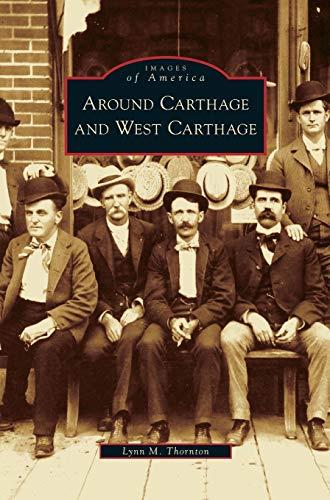 9781531636678: Around Carthage and West Carthage