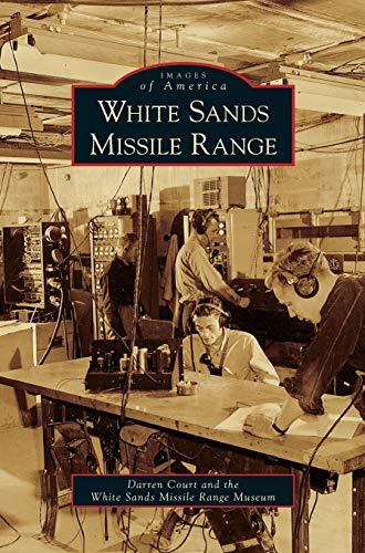 9781531637866: White Sands Missile Range