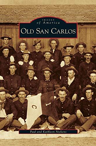 9781531637965: Old San Carlos