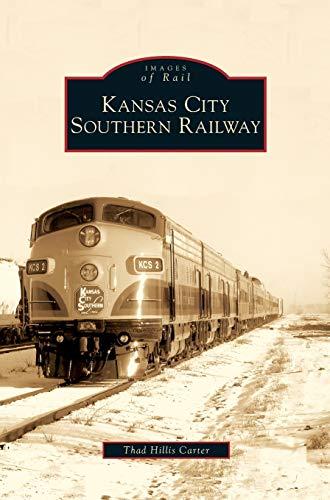 9781531638818: Kansas City Southern Railway