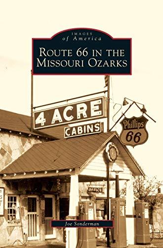 Route 66 in the Missouri Ozarks: Joe Sonderman