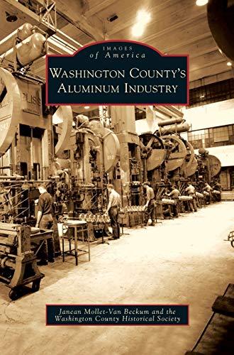 9781531639105: Washington County's Aluminum Industry