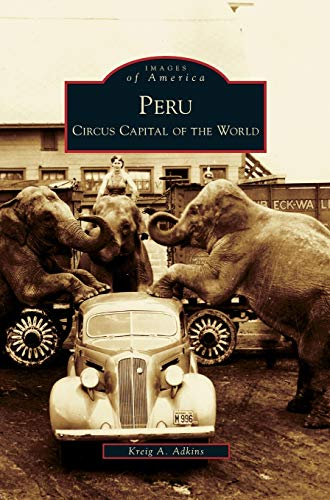 9781531639297: Peru: Circus Capital of the World