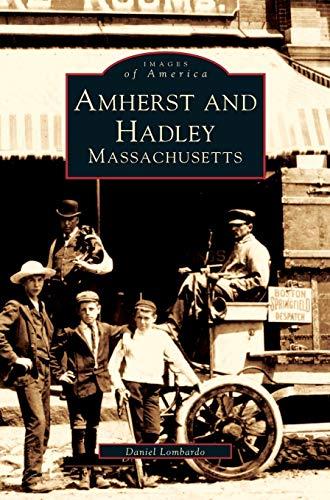 9781531640712: Amherst and Hadley, Massachusetts