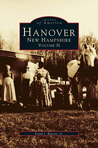 9781531641252: Hanover, New Hampshire, Volume II