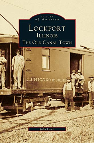 9781531642914: Lockport, Illinois: The Old Canal Town