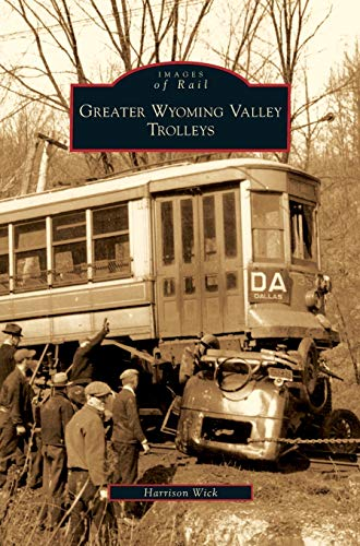 9781531643188: Greater Wyoming Valley Trolleys