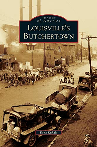 9781531643713: Louisville's Butchertown