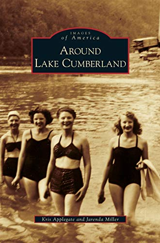 9781531644871: Around Lake Cumberland