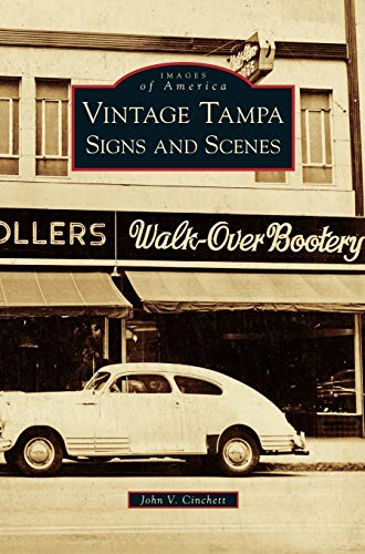 9781531644994: Vintage Tampa Signs and Scenes