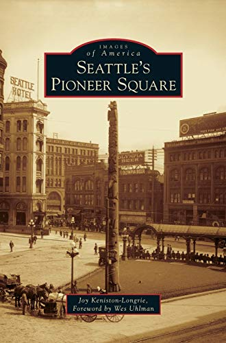 9781531646875: Seattle's Pioneer Square