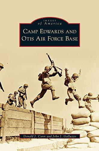 9781531647292: Camp Edwards and Otis Air Force Base