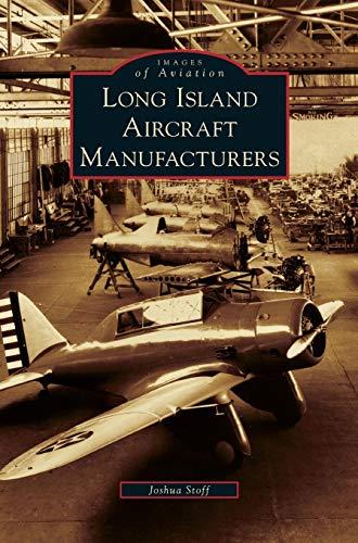 9781531648190: Long Island Aircraft Manufacturers