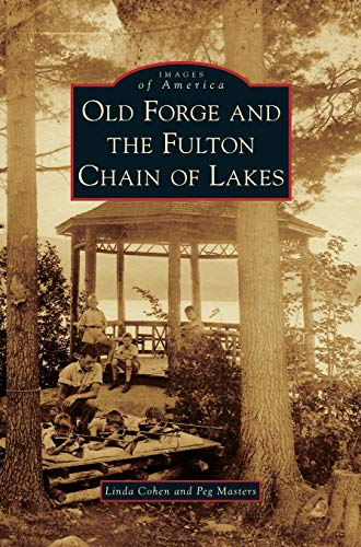 9781531648343: Old Forge and the Fulton Chain of Lakes