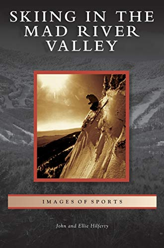 9781531648404: Skiing in the Mad River Valley