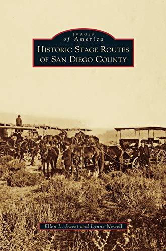 9781531649227: Historic Stage Routes of San Diego County